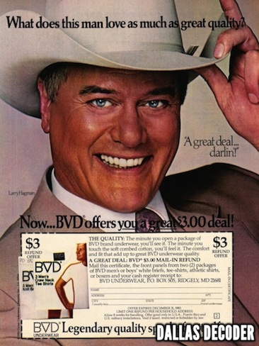BVD underwear, Dallas, J.R. Ewing, Larry Hagman